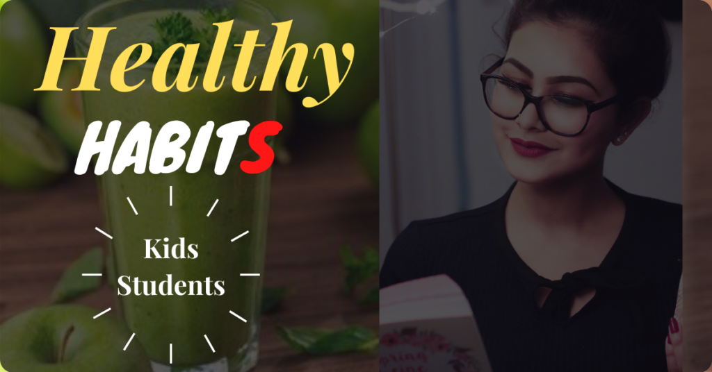 10 Healthy Habits In Hindi For Kids, Student.