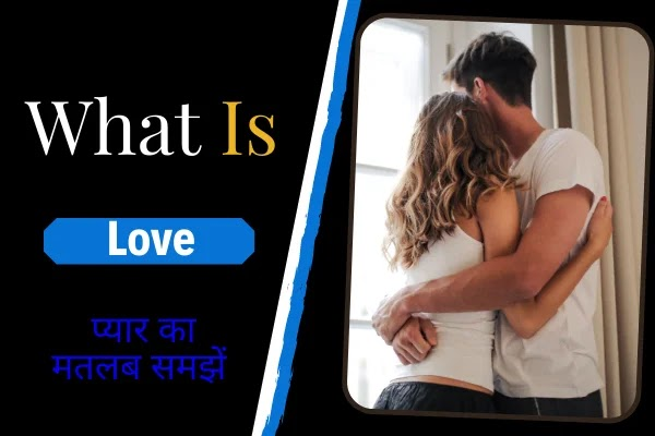 What-Is-Love-In-Hindi-